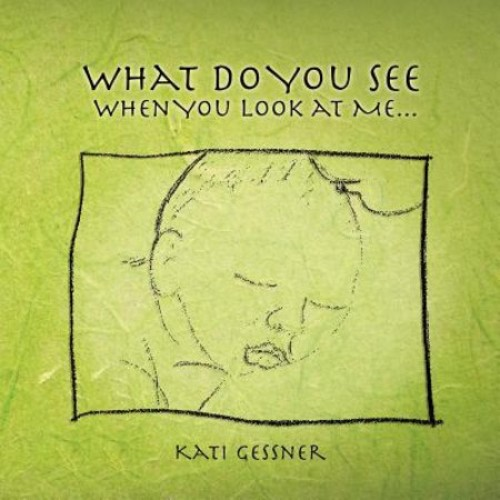 What Do You See When You Look at Me...