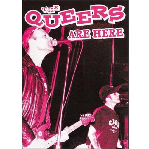 The Queers: The Queers Are Here [DVD]