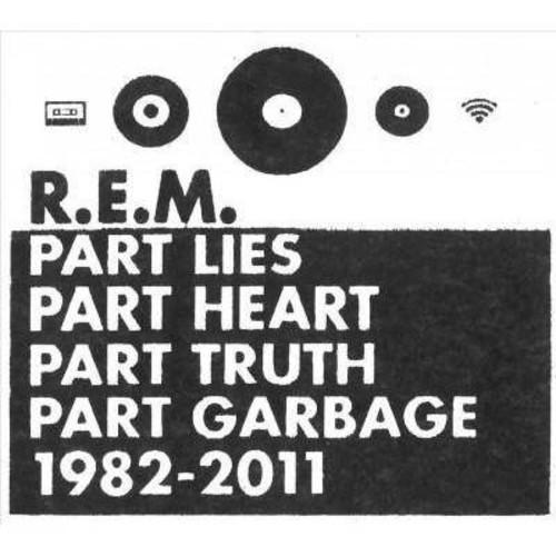 R.E.M. - Part Lies, Part Heart, Part Truth, Part Garbage: 1982-2011 [Audio CD]