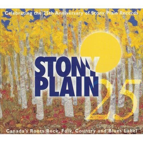 25 Years of Stony Plain [CD]