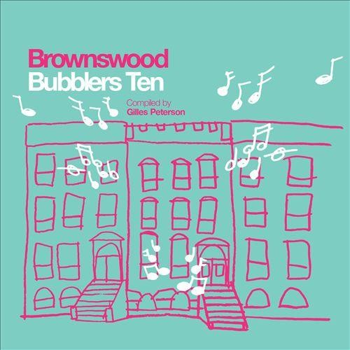 Brownswood Bubblers Ten [CD]