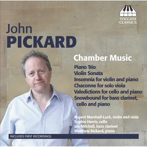 John Pickard: Chamber Music [CD]