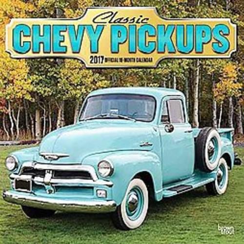 Classic Chevy Pickups 2017 Calendar