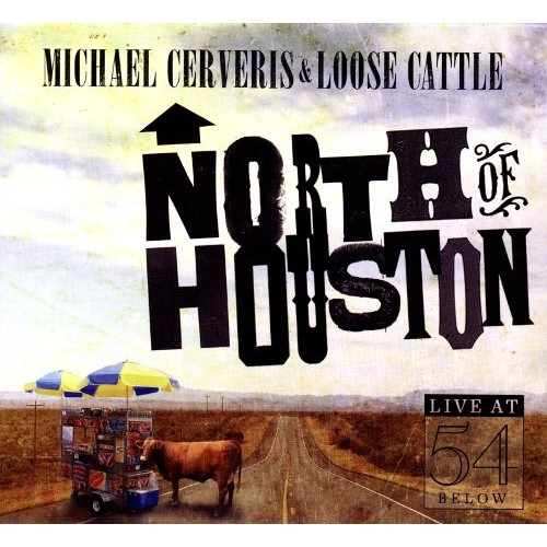 North of Houston: Live At 54 Below [CD]