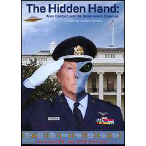 The Hidden Hand: Alien Contact and the Government Cover-up 2