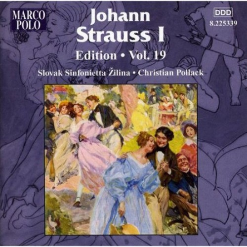 Johann Strauss I Edition, Vol. 19 [CD]
