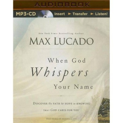When God Whispers Your Name (Unabridged) (MP3-CD) (Max Lucado)