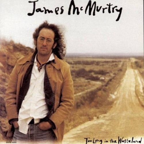 James McMurtry - Too Long in the Wasteland (CD)