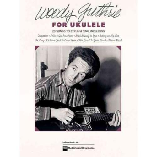 Woody Guthrie for Ukulele