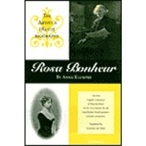Rosa Bonheur: The Artist's (Auto)biography