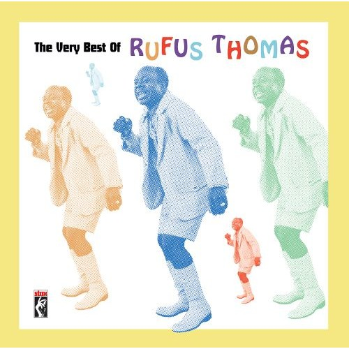 The Very Best of Rufus Thomas [CD]