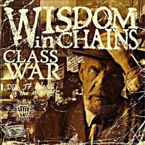 Wisdom In Chains - Class War (Bonus Edition) (CD)