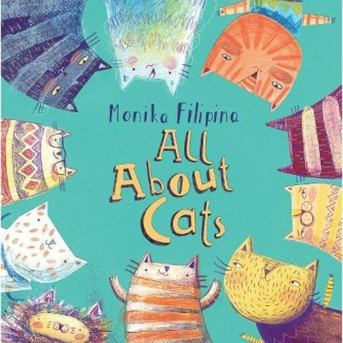 All About Cats (Hardcover) (Monika Filipina)