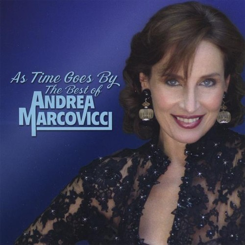 As Time Goes By: The Best of Andrea Marcovicci [CD]