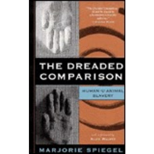 The Dreaded Comparison: Human and Animal Slavery / Edition 1