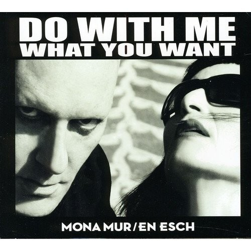 Do With Me What You Want [CD]