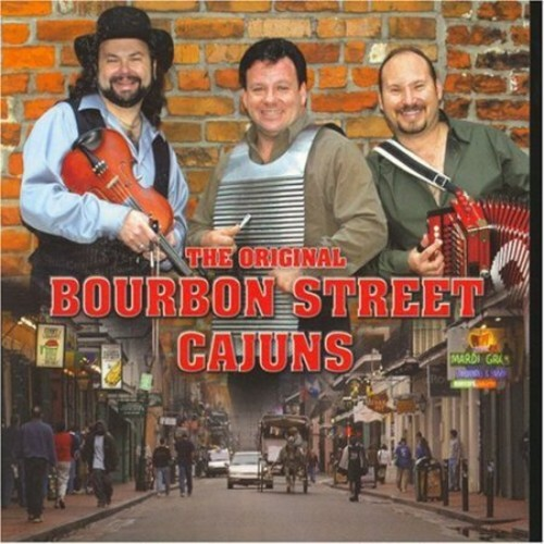 The Original Bourbon Street Cajuns [CD]