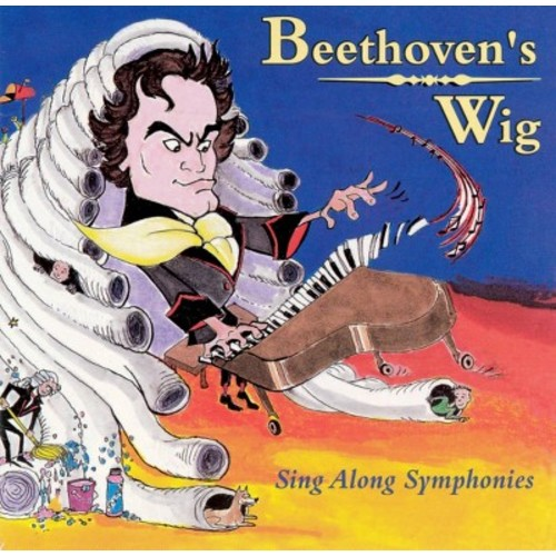 Beethoven's Wig: Sing-Along Symphonies