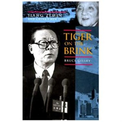 Tiger on the Brink : Jiang Zemin and China's New Elite (Hardcover)