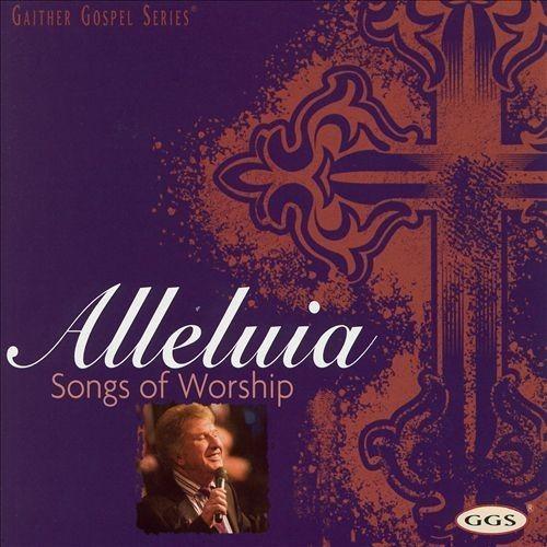 Alleluia: Songs of Worship [CD]