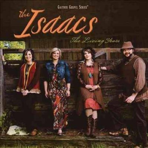 Isaacs - The Living Years