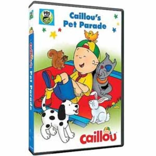 Caillou: Pet Parade Pbs