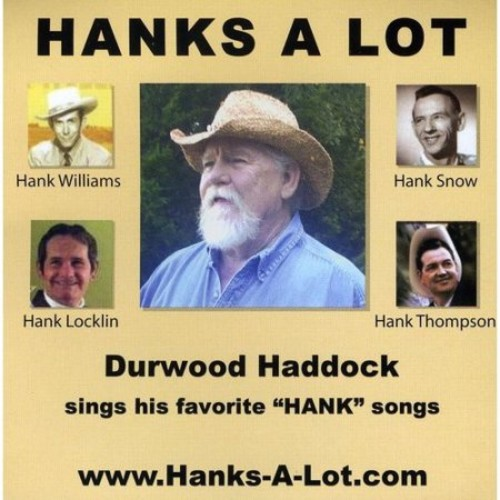 Hanks a Lot: Durwood Haddock Sings His Favorite