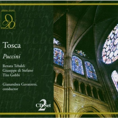 Puccini: Tosca ~ Tebaldi, Di Stefano, Gobbi