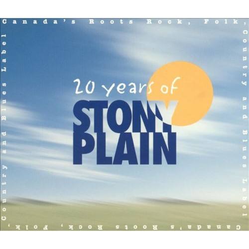 20 Years of Stony Plain [CD]