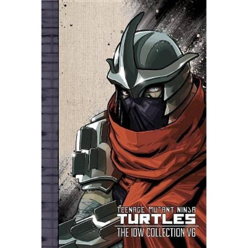 Teenage Mutant Ninja Turtles - the Idw Collection 6 (Hardcover) (Tom Waltz & Kevin Eastman & Paul Allor)