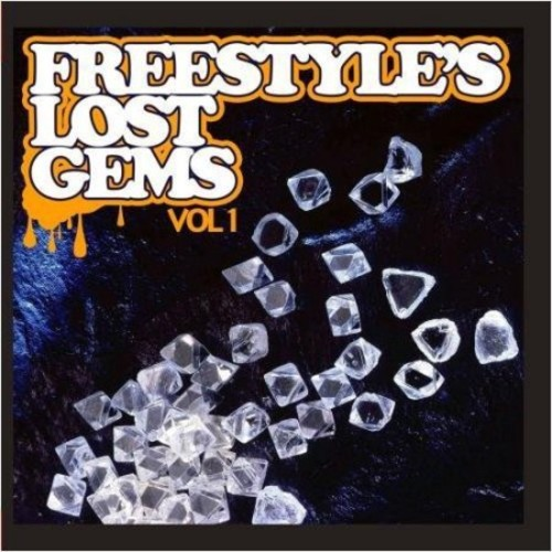 Freestyle's Lost Gems, Vol. 1 [CD]