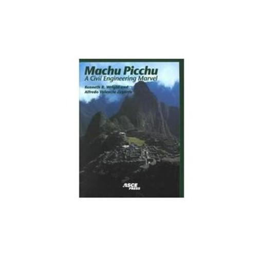 Machu Picchu : A Civil Engineering Marvel (Paperback)
