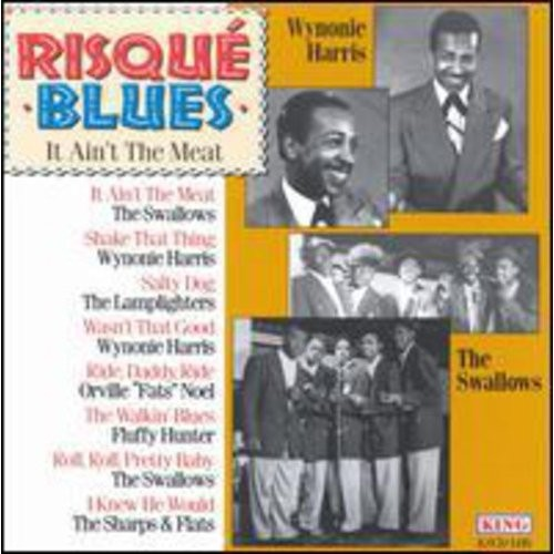 Risque Blues: It Ain't the Meat [CD]