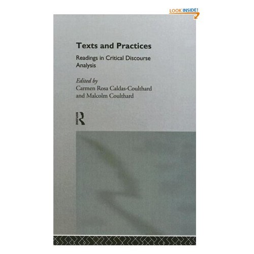 Texts and Practices: Readings in Critical Discourse Analysis