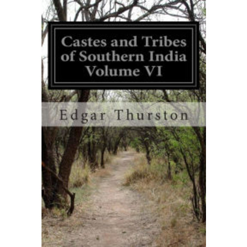 Castes and Tribes of Southern India Volume VI