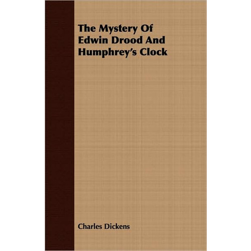 The Mystery Of Edwin Drood And Humphrey's Clock