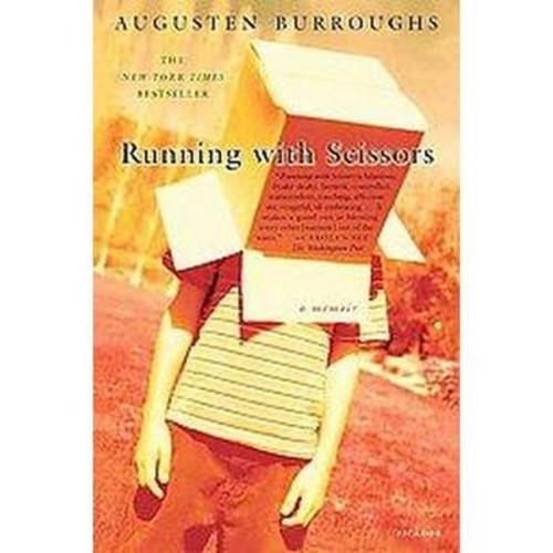 Running With Scissors (Reprint) (Paperback) by Augusten Burroughs