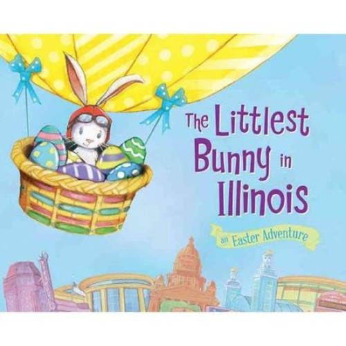 The Littlest Bunny in Illinois: An Easter Adventure
