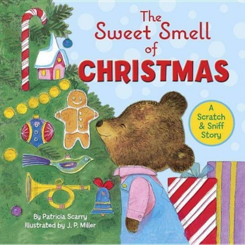 Sweet Smell of Christmas (Hardcover) (Patricia M. Scarry)