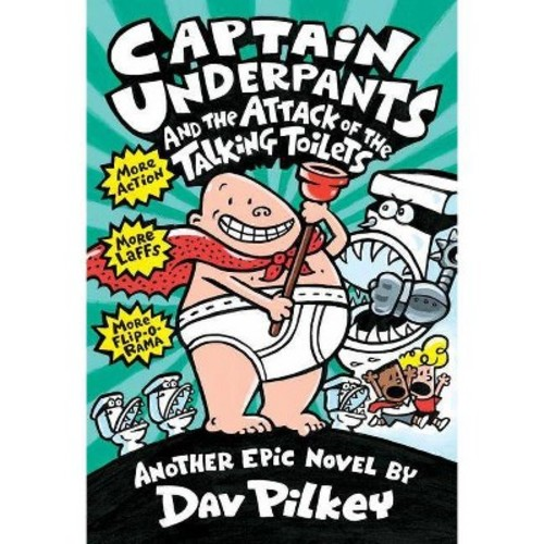 Captain Underpants and the Attack of the Talking Toilets (Hardcover) (Dav Pilkey)
