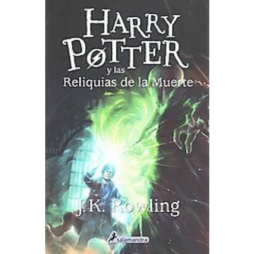 Harry Potter y las reliquias de la muerte/ Harry Potter and the Deathly Hallows (Paperback) (J. K.