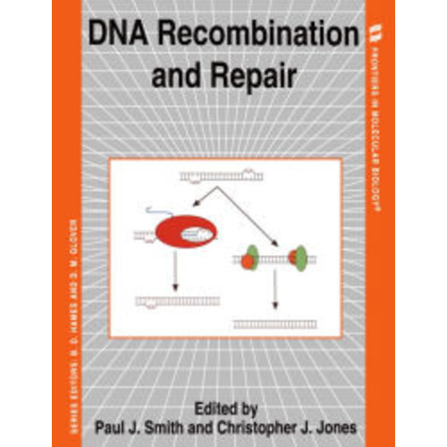 DNA Recombination and Repair / Edition 1