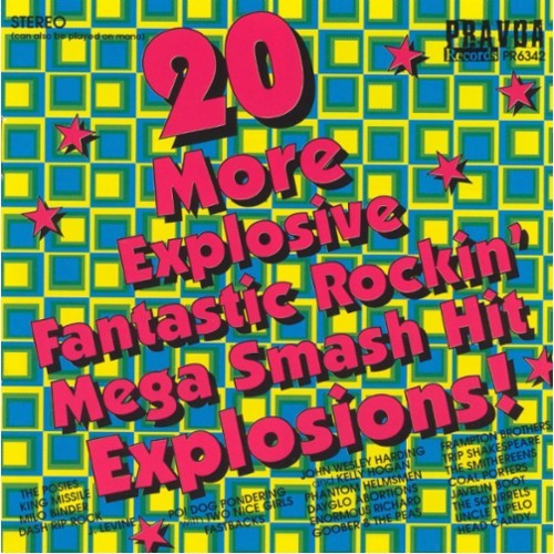 20 More Explosive Fantastic Rockin' Mega Smash Hit Explosions! [CD]