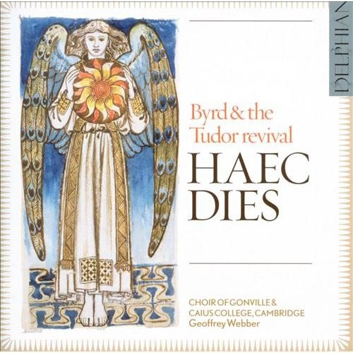 Haec Dies: Byrd & the Tudor Revival [CD]