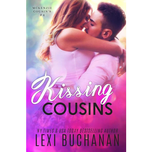Kissing Cousins (McKenzie Cousins, #4)