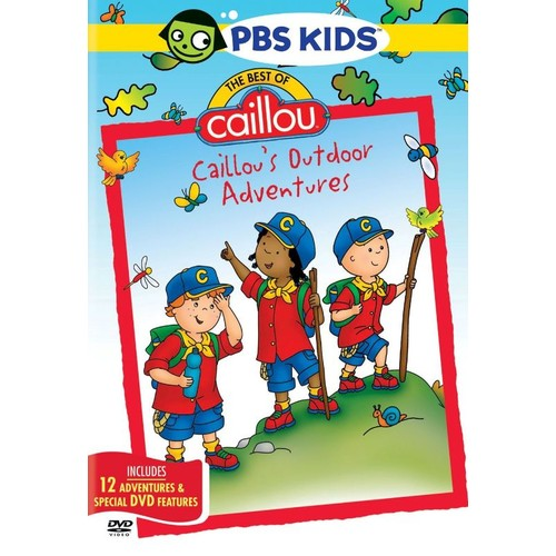 The Best of Caillou: Caillou's Outdoor Adventures [DVD]