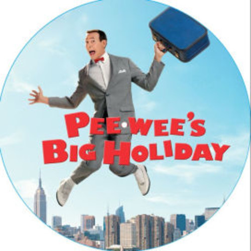 Pee-wee's Big Holiday [Music from the Netflix Original Film] [Barnes & Noble Exclusive]
