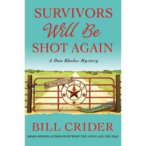 Survivors Will Be Shot Again (Hardcover)