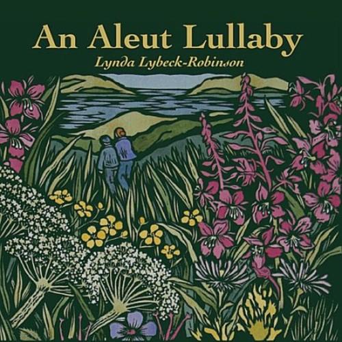 An Aleut Lullaby [CD]