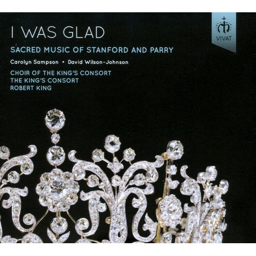 I Was Glad: Sacred Music of Stanford and Parry [CD]